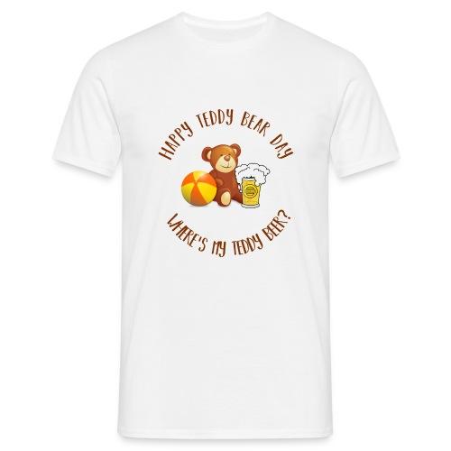 Happy Teddy Bear Day - T-shirt Homme