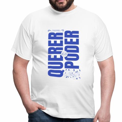 Querer es poder - T-shirt Homme