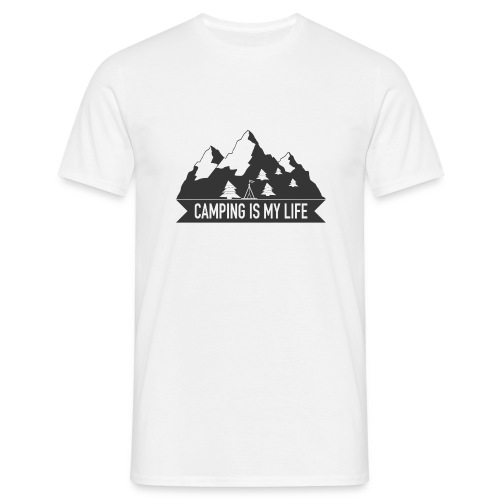 Camping is my life! - Männer T-Shirt