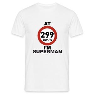 At 299km/h... - Men's T-Shirt