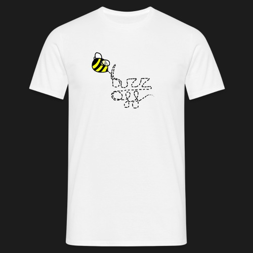 buzz off - Men's T-Shirt
