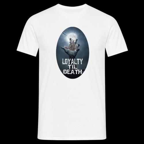 Loyalty Til Death - T-shirt herr