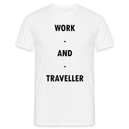 WORK AND TRAVELLER - Männer T-Shirt