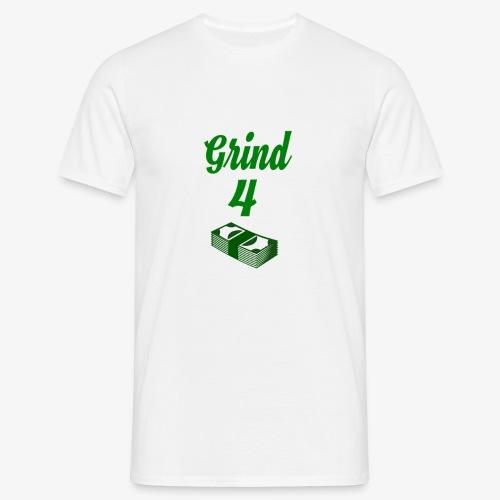 Grind4Money - Men's T-Shirt