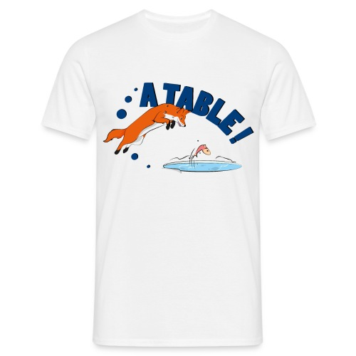 fox a table ! - T-shirt Homme