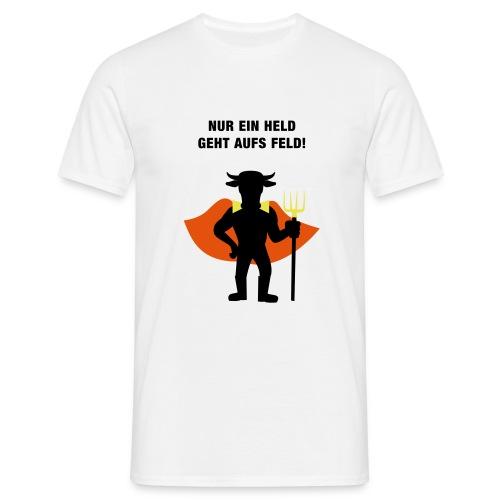 Nur ein Held geht aufs Feld Logo und Text - Männer T-Shirt