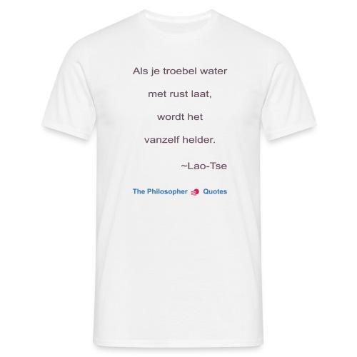 Lao Tse Troebel water b - Mannen T-shirt