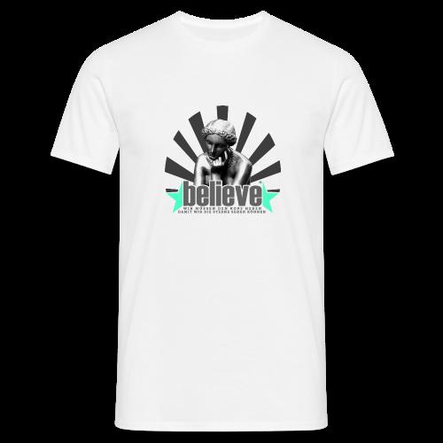 believe 3 - Männer T-Shirt