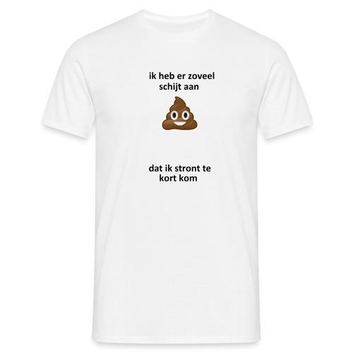 Ik heb er schijt aan - Mannen T-shirt