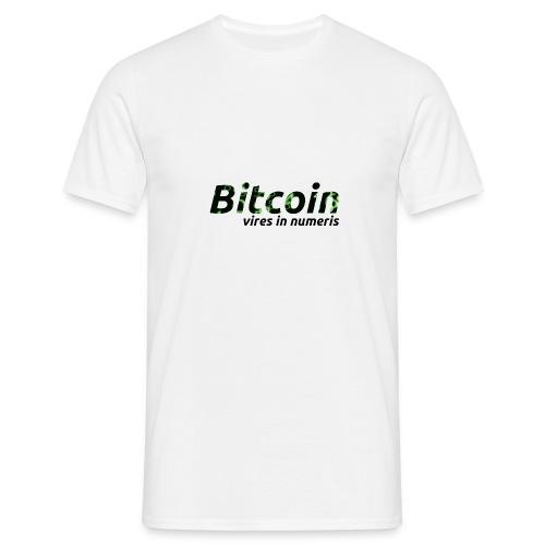Bitcoin Matrix: Vires in numeris(Bitcoin Geschenk) - Männer T-Shirt