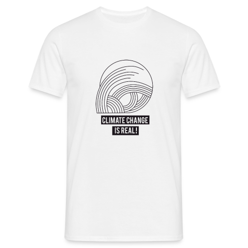 Climate change is real! - Männer T-Shirt