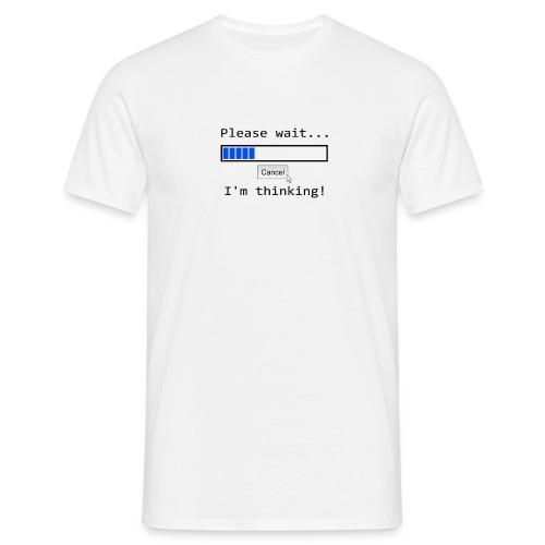 saying 1501262 960 720 - Männer T-Shirt