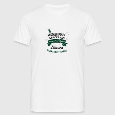 desolee cernes fatiguant Fonctionnaire - T-shirt Homme