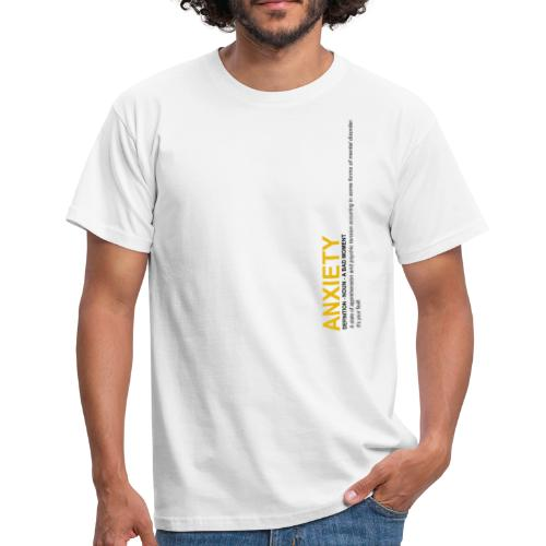 Anxiety Definition - T-shirt Homme