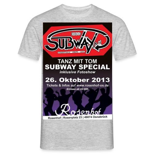 Sub Party 2013 Plakat jpg - Männer T-Shirt