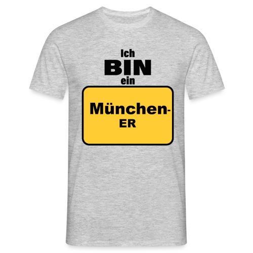 München/Ich bin ein Münchener - Männer T-Shirt