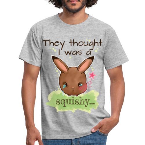 Not squishy - Men's T-Shirt