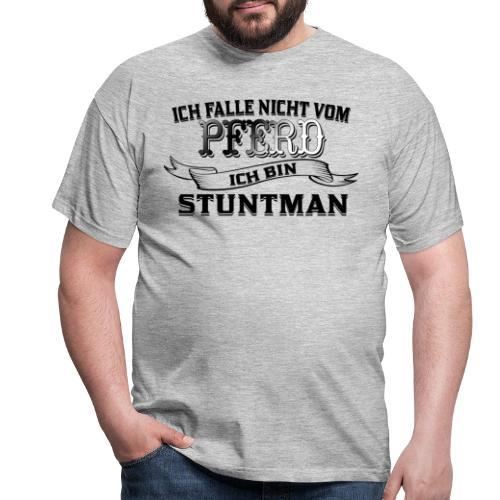Ich falle nicht vom Pferd ich bin Stuntman Reiten - Männer T-Shirt