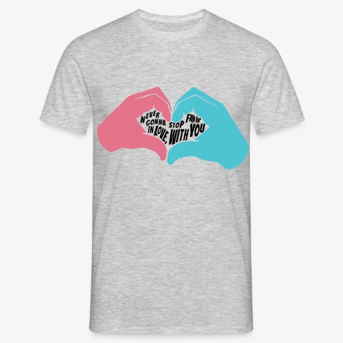 Never gonna stop fallin' in love with you - T-shirt Homme