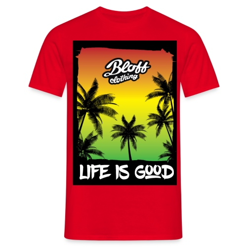 life is good - Camiseta hombre