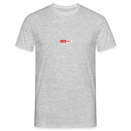 Fuck OFF - Männer T-Shirt