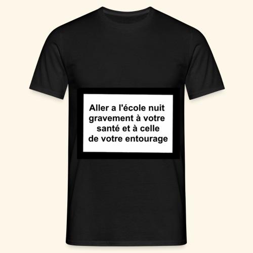 L'école tue - T-shirt Homme