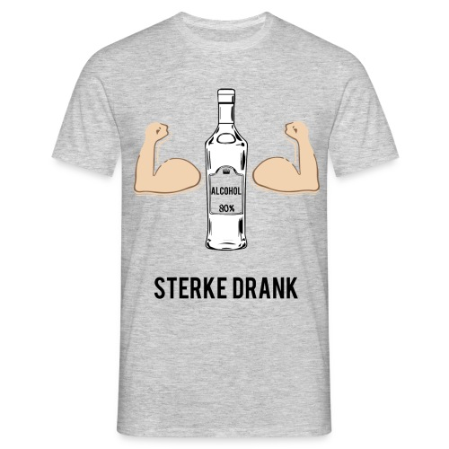 Sterke drank - Mannen T-shirt