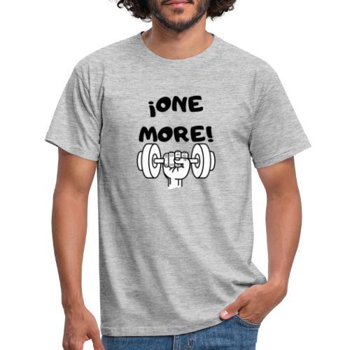 ¡ONE MORE! frase motivación deporte - Camiseta hombre