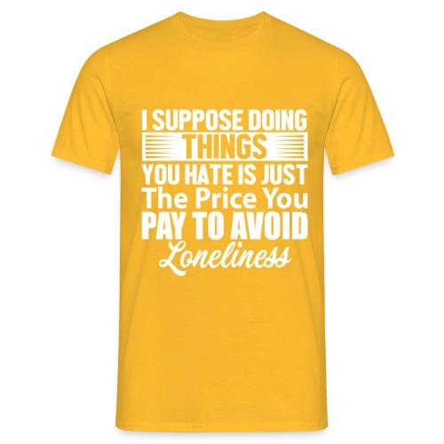 i suppose - T-skjorte for menn
