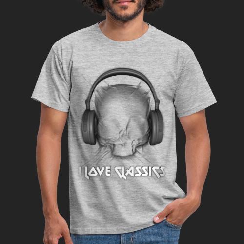 I love classics - T-shirt Homme