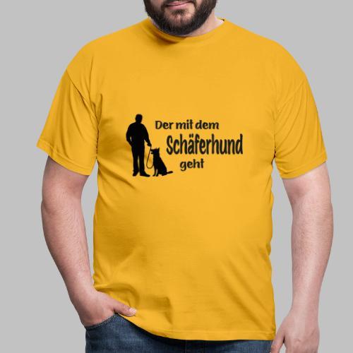 Der mit dem Schäferhund geht - Black Edition - Männer T-Shirt