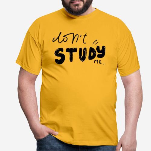 stare study me - Männer T-Shirt