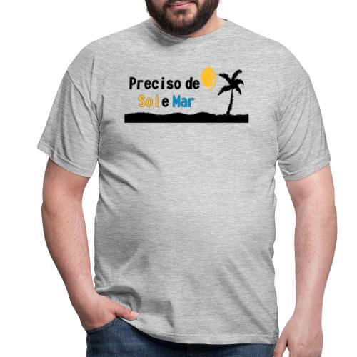 Presciso de sol e mar - Männer T-Shirt
