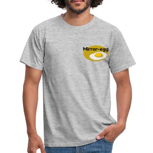 Mirror-egg - Männer T-Shirt