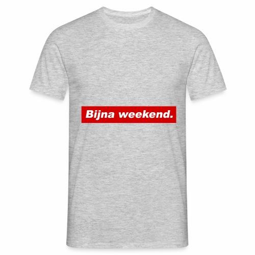 Bijna weekend. - Mannen T-shirt