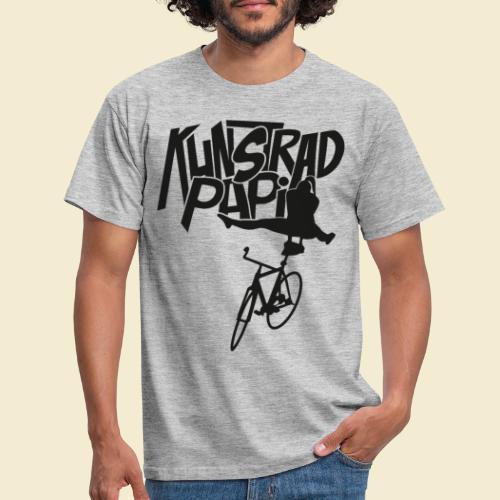 Kunstrad | Artistic Cycling - Kunstrad Papi black - Männer T-Shirt
