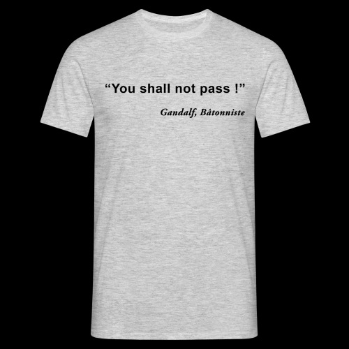 Youshallnotpass - T-shirt Homme