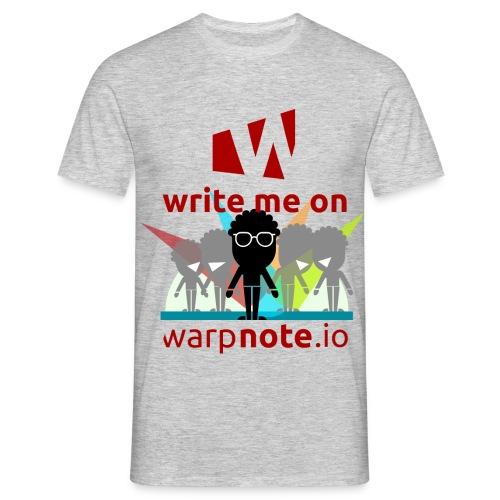 Write me on WarpNote - Männer T-Shirt