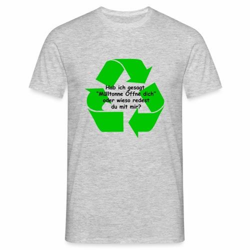 Mülltonne Öffne dich - Männer T-Shirt