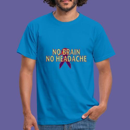no brain no headach no bg2 png - T-shirt Homme