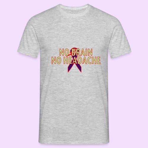 no brain no headach no bg2 png - Mannen T-shirt