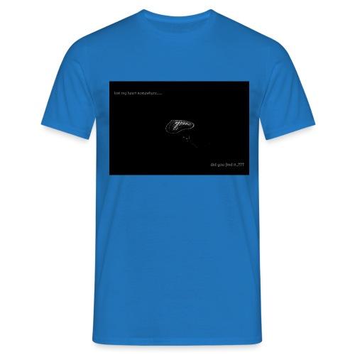 Lost Ma Heart - Men's T-Shirt