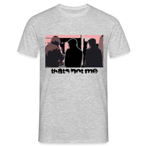 thats not me - Men's T-Shirt