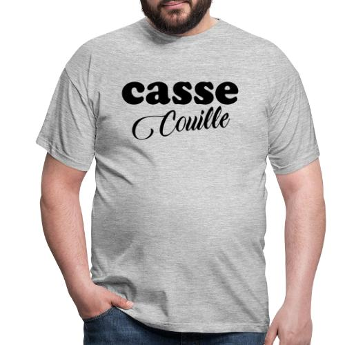 casse couille - T-shirt Homme