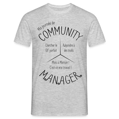 Le Design idéal pour le Community Manager - T-shirt Homme