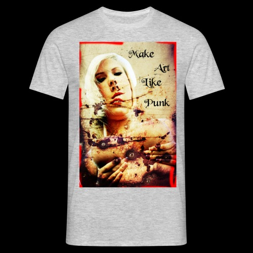 Make Art Like Punk - T-shirt Homme