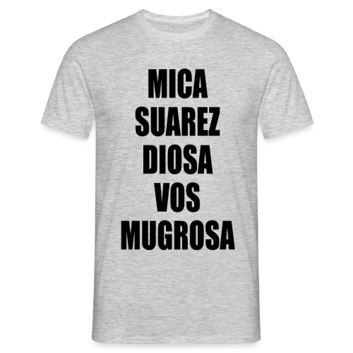 Polo Mica Suarez Diosa Vos Mugrosa - Camiseta hombre