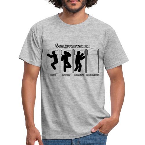 Schlafpositionen - Männer T-Shirt
