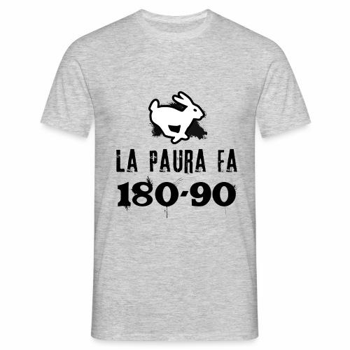 La paura fa 180-90 - Maglietta da uomo