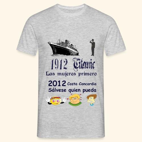Titanic Las mujeres primero - Camiseta hombre